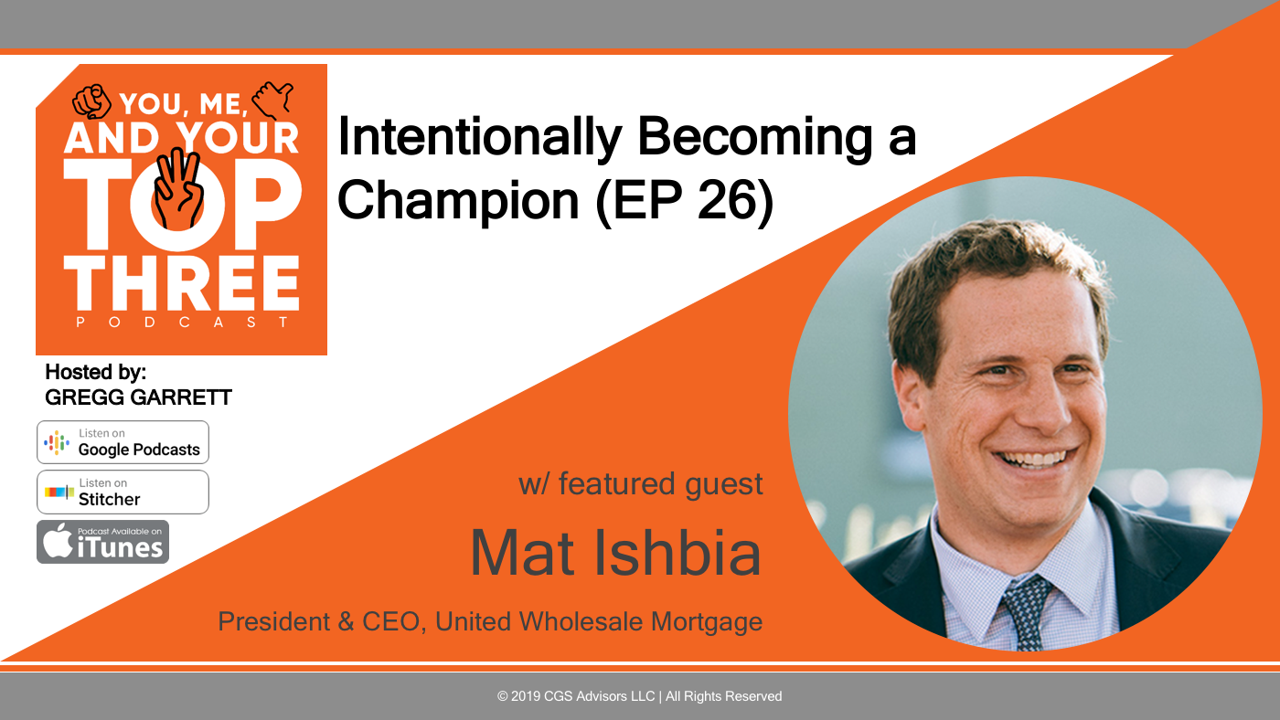 Intentionally Becoming A Champion Ep 26 Cgs Advisors